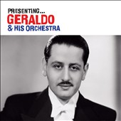 Geraldo & His Orchestra (Dance Band): Presenting Geraldo and His Orchestra