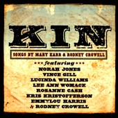Mary Karr/Rodney Crowell: Kin: Songs by Mary Karr & Rodney Crowell