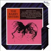 The Barry Sisters (Yiddish): The Barry Sisters Sing *