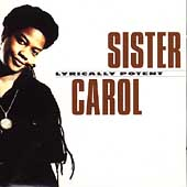 Sister Carol: Lyrically Potent