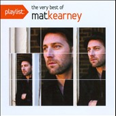 Mat Kearney: Playlist: The Very Best of Mat Kearney