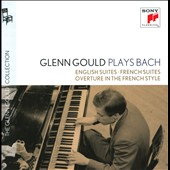 J.S. Bach: English Suites; French Suites; Overture in the French Style / Glenn Gould, piano