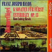 Haydn: 6 Sonaten f&#252;r F&#252;rst Esterh&#225;zy / Hans Ludwig Hirsch