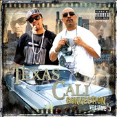 Mr. Capone-E/Lil' Flip: Texas-Cali Connection, Vol. 3 [PA]