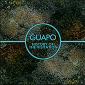 Guapo (England): History of the Visitation