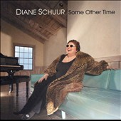 Diane Schuur: Some Other Time