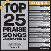 Maranatha Praise Band: Top 25 Praise Songs: 2013 Edition