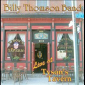 Billy Thomson Band: Live At Tyson's Tavern