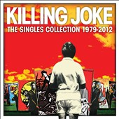 Killing Joke: The  Singles Collection: 1979-2012 *