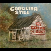 Carolina Still: The Color of Rust