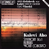 Aho: Symphony no 1;  Hiljaisus: Violin Concerto / Gr&#228;sbeck