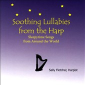 Sally Fletcher: Soothing Lullabies from the Harp