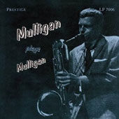 Gerry Mulligan: Mulligan Plays Mulligan [Remastered]