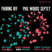 Phil Woods Septet/Phil Woods: Pairing Off [Remastered]