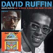 David Ruffin: David Ruffin/Me 'n Rock 'n Roll Are Here to Stay *