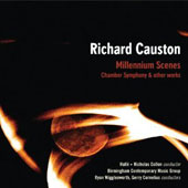 Richard Causton (b.1971): 'Millenium Scenes' - Chamber Symphony & other works