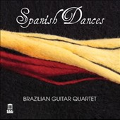Spanish Dances - works by de Falla, Granados, Turina, Rodrigo, Mompou, Albéniz (arr. Tadeu do Amaral for Guitar Quartet) / Brazilian Guitar Quartet