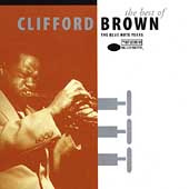 Clifford Brown (Jazz): The Best of Clifford Brown