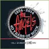 The Angels (Australia): 40 Years of Rock, Vol. 2: 40 Greatest Live Hits
