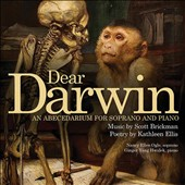 Scott Brickman (b.1963): Dear Darwin: An Abecedarium for Soprano and Piano / Nancy Ellen Ogle, soprano; Ginger Yang Hwalek, piano
