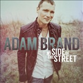 Adam Brand: My Side of the Street