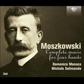 Moritz Moszkowski (1854-1925): Complete Music for Piano Four Hands / Domenico Monaco & Michele Solimando, pianos