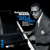 Thelonious Monk: 'Round Midnight: The Complete Blue Note Singles (1947-1952)