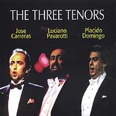 The Three Tenors / Carreras, Pavarotti, Domingo
