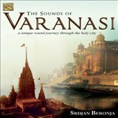 Srdjan Beronja: The  Sounds of Varanasi: A Unique Sound Journey Through the Holy City