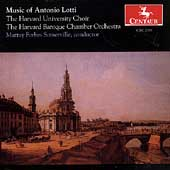 Music of Antonio Lotti / Somerville, Harvard Choir, et al