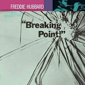 Freddie Hubbard: Breaking Point! [3/31]