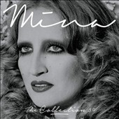 Mina (Italian Singer): The Collection 3.0 *