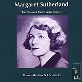 Margaret Sutherland - The Chamber Music with Strings