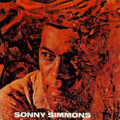 Sonny Simmons: Music from the Spheres