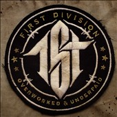 First Division: Overworked & Underpaid [Slipcase]