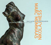 Marc Mommaas/Nicolaj Hess: Ballads & Standards [Digipak]