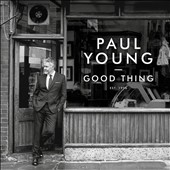 Paul Young: Good Thing [Digipak] *