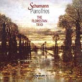 Schumann: Piano Trios / The Florestan Trio