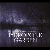 Carbon Based Lifeforms: Hydroponic Garden [Blister]