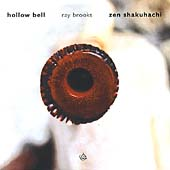 Ray Brooks: Zen Shakuhachi (Hollow Bell)