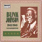 Bunk Johnson: Bunk Johnson, Vol 2: New Orleans: June 1942-February 1945