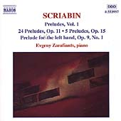 Scriabin: Preludes Vol 1 / Evgeny Zarafiants