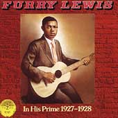 Furry Lewis: In His Prime (1927-1928)