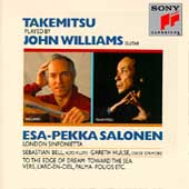 Takemitsu: To the Edge of Dream / Williams, Salonen