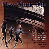 New Music Mix - Eastman American Music Series Vol 9