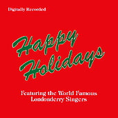 Londonderry Singers: Happy Holidays