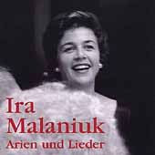 Ira Malaniuk - Arien und lieder