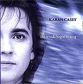 Karan Casey: The Winds Begin to Sing