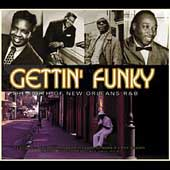 Various Artists: Gettin' Funky: The Birth of New Orleans R&B [Box] [Box]