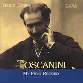 Debut Series - Toscanini - My First Record